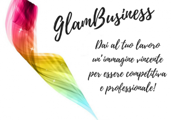 "Milano. Evento: ""GLAMBusiness"""
