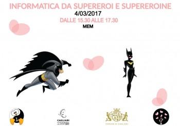 """Cagliari. Evento: """"Informatica da supereroi e supereroine"""""""
