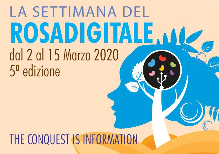 La settimana del Rosadigitale: dal 2 Marzo al 30 Aprile 2020.